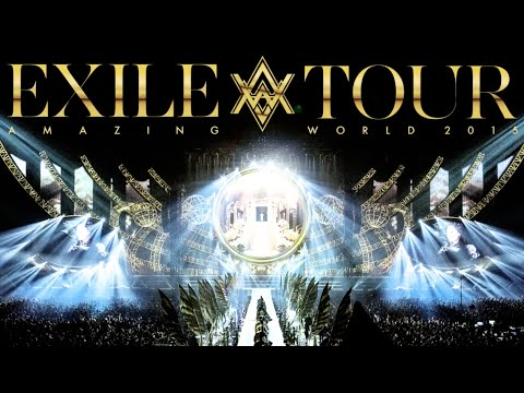 """EXILE / EXILE LIVE TOUR 2015 """"AMAZING WORLD"""" LIVE DVD & Blu-ray"""