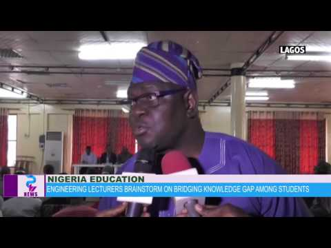 NIGERIA ENGINEERING LECTURERS MEET ON BRIDGING KNOWLEDGE GAP AMONG STUDENTS