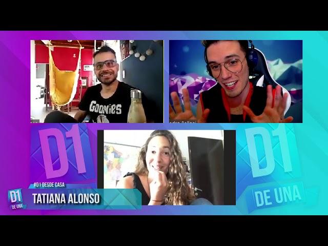 #D1 DESDE CASA /  ENTREVISTA TATIANA ALONSO EJUAR 2020