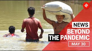 News Headlines May 30: Modi 2.0 complete 1 year, Assam flood | Beyond the pandemic