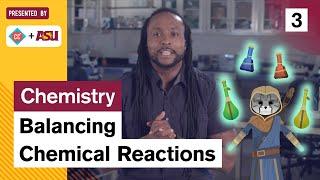Balancing Chemical Reactions: Study Hall Chemistry #3: ASU + Crash Course