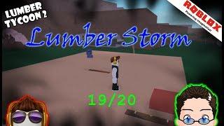 Roblox - Lumber Tycoon 2 - Lumber Storm 19/20