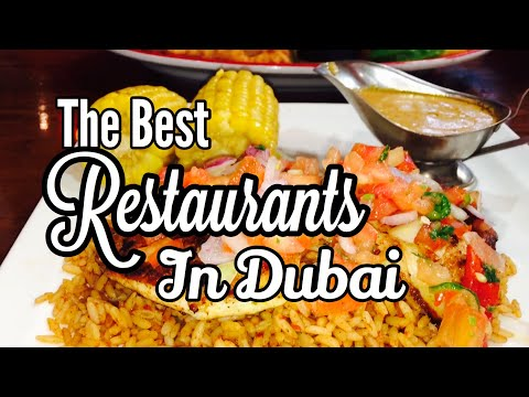 The Best Restaurants in Dubai -2017