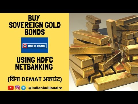How To Buy Sovereign Gold Bonds from HDFC Bank via Net Banking | Indian Bullionaire