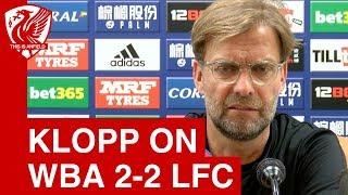West Brom 2-2 Liverpool | Jurgen Klopp post-match press conference