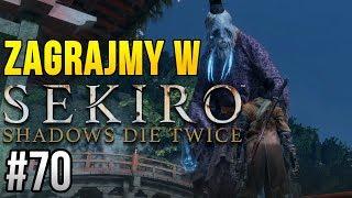 Zagrajmy w Sekiro: Shadows Die Twice [#70] - SPEŁNIONY OBOWIĄZEK!