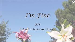 I'm Fine - English KARAOKE - BTS