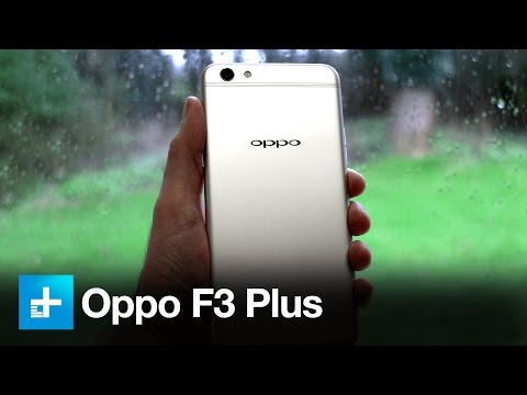 Oppo F3 Plus Smartphone - Hands On Review