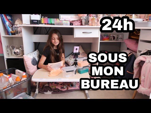 24H SOUS MON BUREAU !!