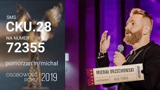 Nominacja - Osobowość 2019: Michał Orzechowski