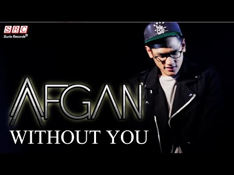 Afgan - Without You (Official Video)