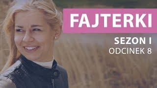 Fajterki – Ewa Chodakowska [Sezon 1 Odcinek 8]