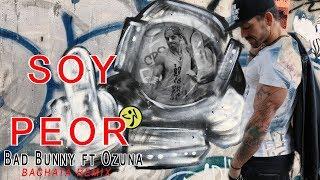 Bad Bunny ft Ozuna - Soy peor. Bachata zumba Choreo