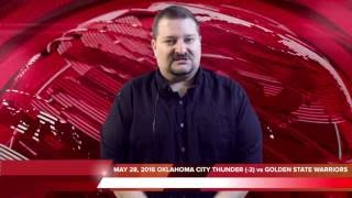 Quick Pick 5/28/16 OKLAHOMA CITY THUNDER (-2) vs GOLDEN STATE WARRIORS Expert Prediction