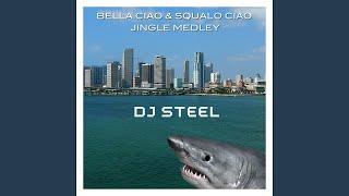Bella ciao & squalo ciao (Jingle Medley)