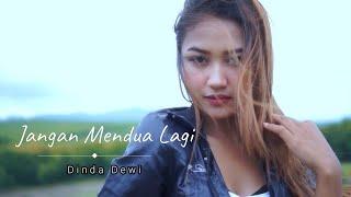 JANGAN MENDUA LAGI - DINDA DEWI ( DJ SANTUY )
