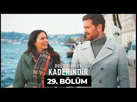 Doğduğun Ev Kaderindir | 29. Bölüm