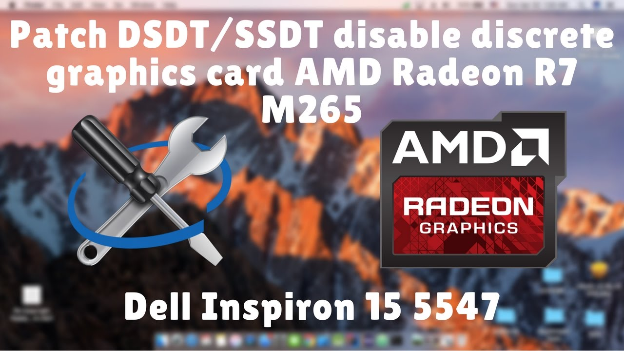 How to patch DSDT/SSDTs for disabling discrete graphics card Dell Inpiron  15 5547 [Part 2]