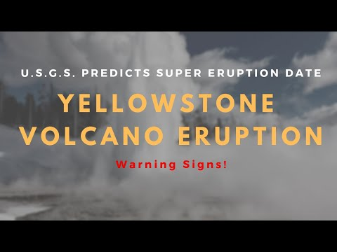 Yellowstone Volcano Eruption: USGS PREDICTS SUPER ERUPTION date - 'Lava will FLOW'