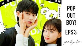 indo sub) POP-OUT BOY! EPS 3   web drama kim doyeon