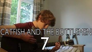7 - Catfish and the Bottlemen (Cover by George Harris)