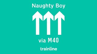Naughty Boy X Trainline via M40.mp3