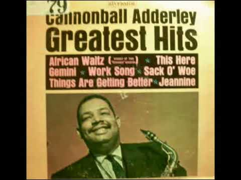 CANNONBALL ADDERLEY GREATEST HITS 0