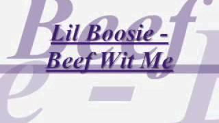 Lil Boosie - Beef Wit Me