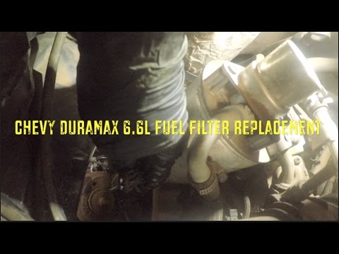 duramax 6 6 fuel filter replacement