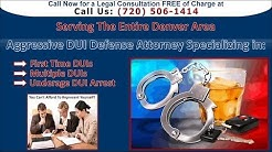 Denver DUI Attorney - Top DWI Lawyer (720) 506-1414