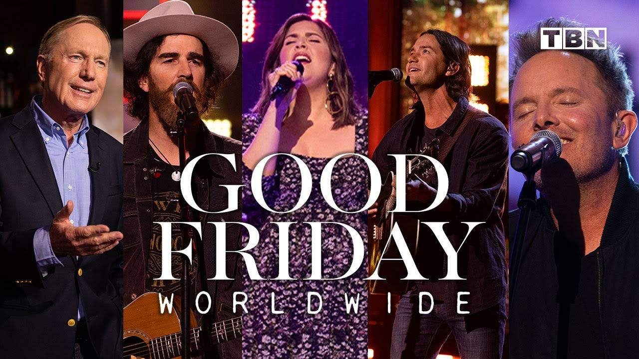 Good Friday Worldwide | Hosted by Chris Tomlin & Max Lucado | TBN