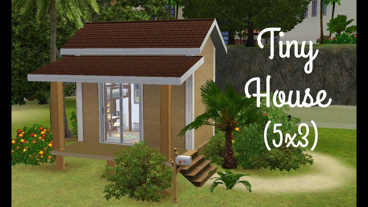 Sims 3 House Building Tiny House 5x3 Youtube