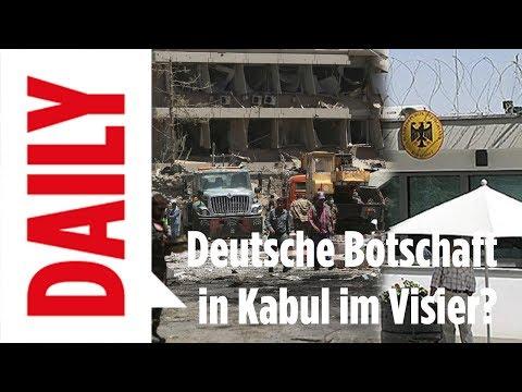 Anschlag in Kabul - Deutsche Botschaft im Visier?  - BILD DAILY live 31.05.2017