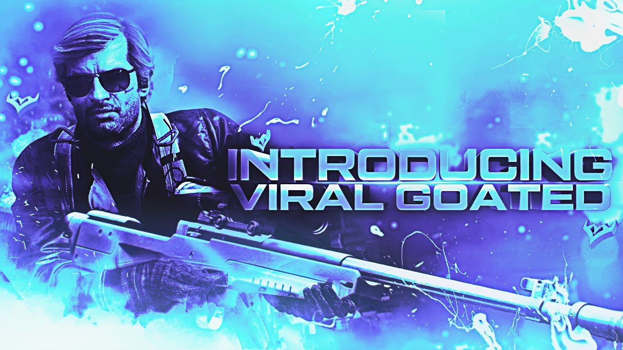 Introducing Viral Goated
