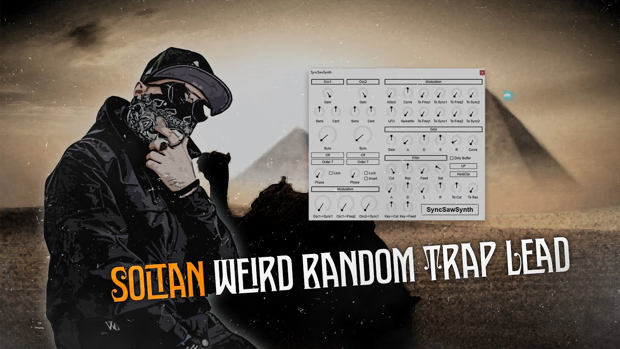 How to make Soltan random weird Trap lead