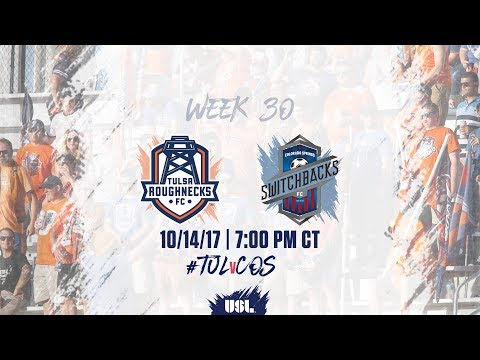 USL LIVE - Tulsa Roughnecks FC vs Colorado Springs Switchbacks FC 10/14/17