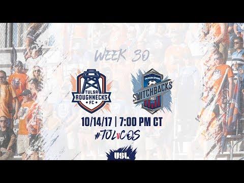 USL LIVE - Tulsa Roughnecks FC vs Colorado Springs Switchbacks FC 10/14/17
