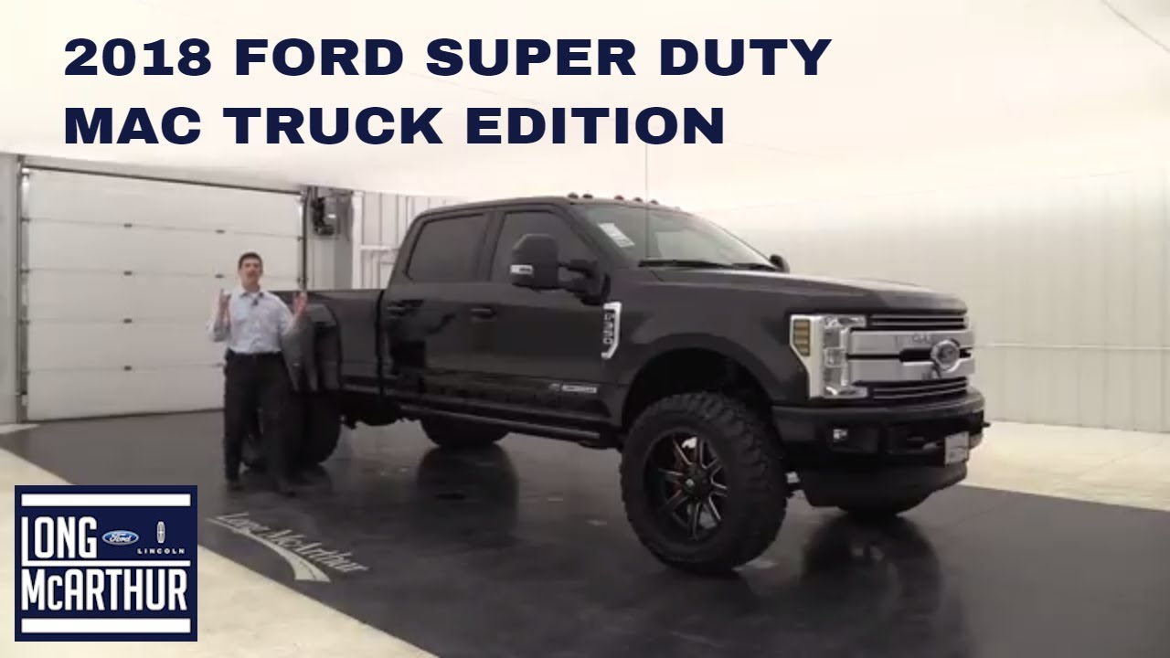 2018 ford super duty mac truck edition youtube. Black Bedroom Furniture Sets. Home Design Ideas