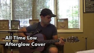 All TIme Low - Afterglow (Acoustic Cover)