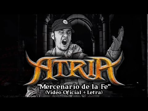 ATRIA - Mercenario de la Fe (Video Oficial + Letra)