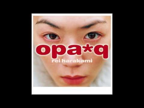 Rei Harakami Opa*q 1999 Full Album
