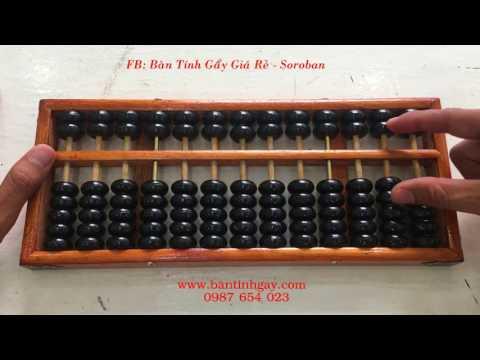 Hướng Dẫn Sử Dụng Bàn Tính Suan Pan - P1