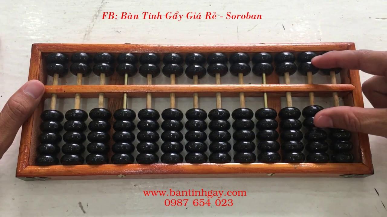 Hướng dẫn sử dụng bàn tính Suan Pan – P1