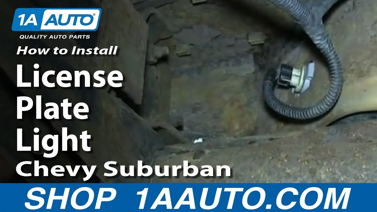 1993 chevy 1500 wiring diagram dual starter control how to install replace license plate light 2000-06 suburban - youtube