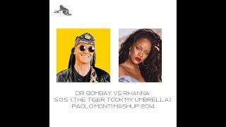 Dr.  Bombay VS Rihanna - S.O.S.  Umbrella - Paolo Monti mashup 2014
