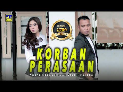 Andra Respati & Elsa Pitaloka - Korban Perasaan (Official Music Video) Lagu Minang Terbaru 2019