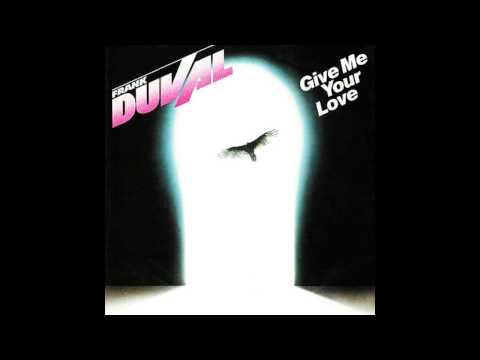 Frank Duval - Give me your Love (deutsche Übersetzung)