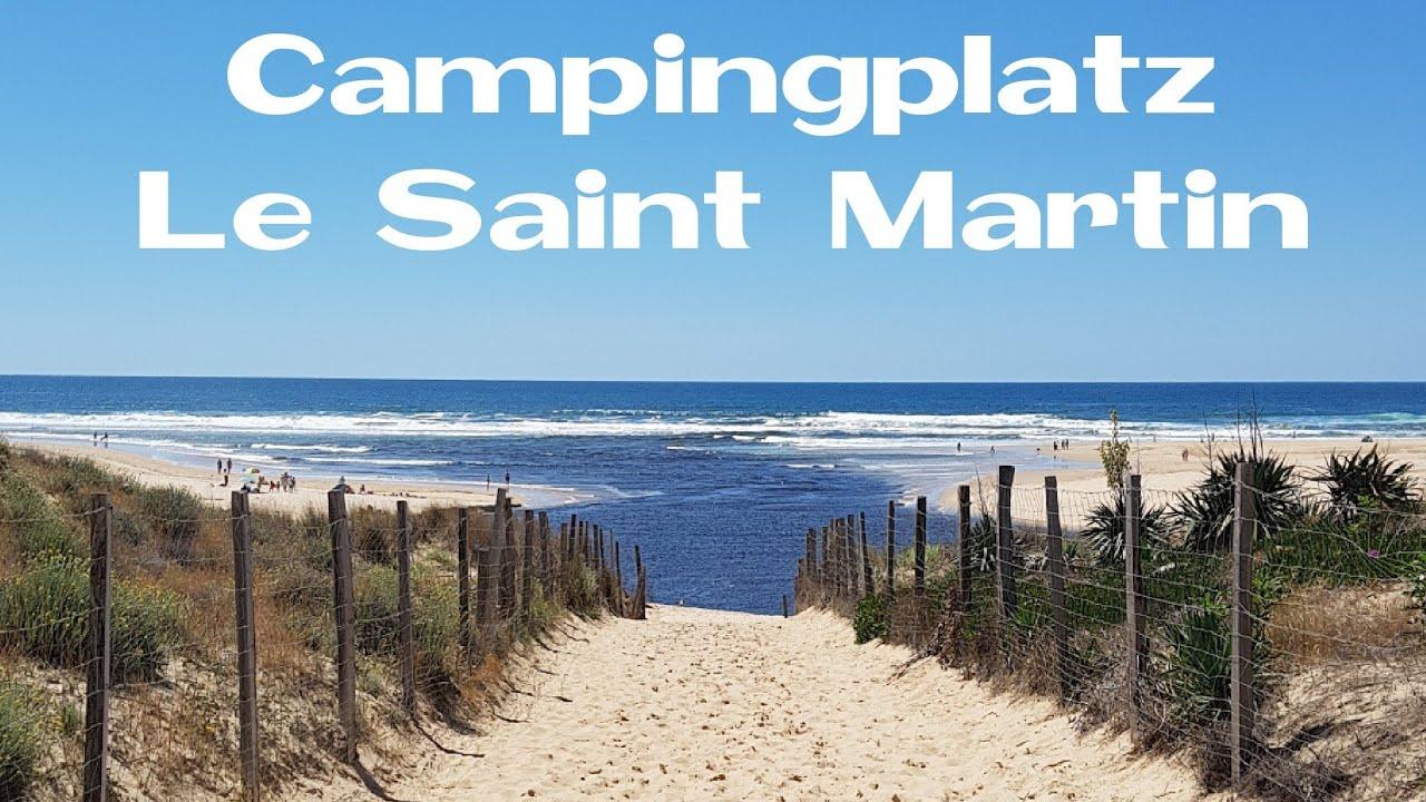 campingplatz le saint martin - youtube
