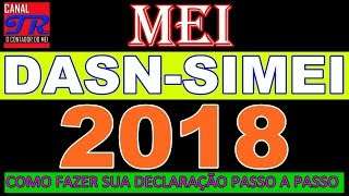 Mei - Como Fazer Declaração Anual Simplificada 2018 - Dasn-simei | Exclusivo