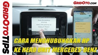 Cara Menghubungkan HP ke Head Unit Mercedes-Benz | How To | GridOto Tips